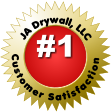 JA Drywall, LLC Customer Satisfaction  #1